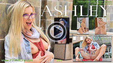 Ashley - VERY SEXY RETURN