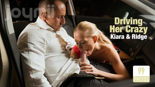 Kiara L. - DRIVING HER CRAZY